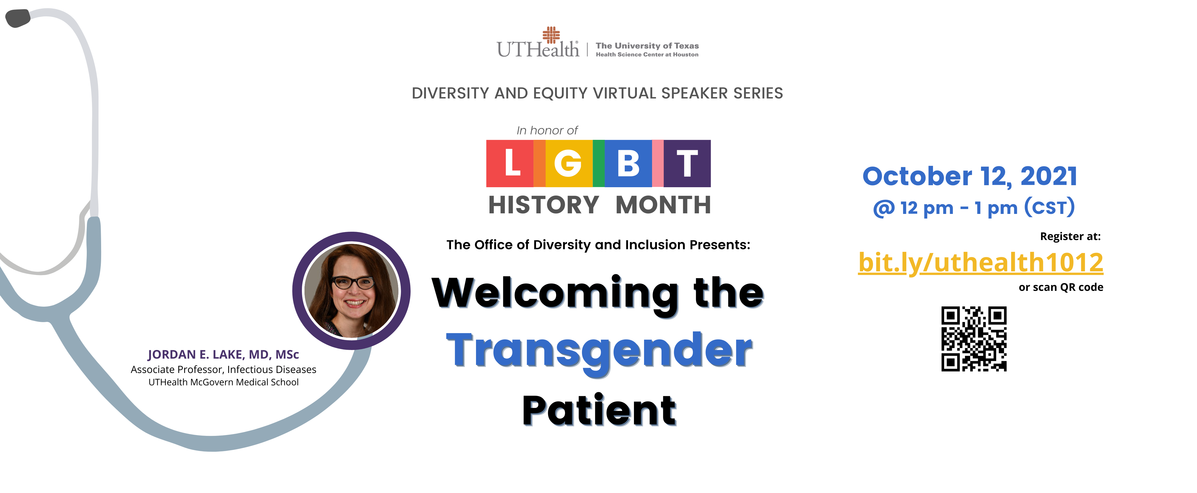 Flyer for Diversity and Equity Virtual Speaker Series - October 12th register at bit.ly/uthealth1012
