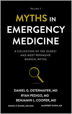 image from McGovern Med EM co-author Myths in Emergency Medicine