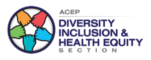 ACEP Diversity Inclusion & Health Equity Section