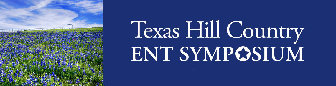 Texas Hill Country ENT Symposium