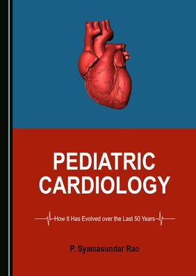 image from Pediatric Cardiology: How It Has Evolved Over The Last 50 Years
