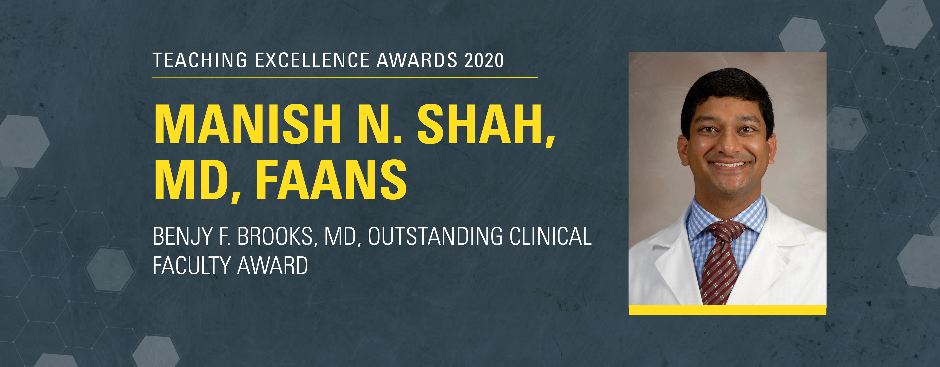 Manish Shah Teaching Excellence Award