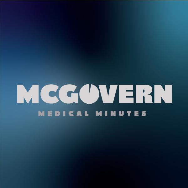McGovern Medical Minutes