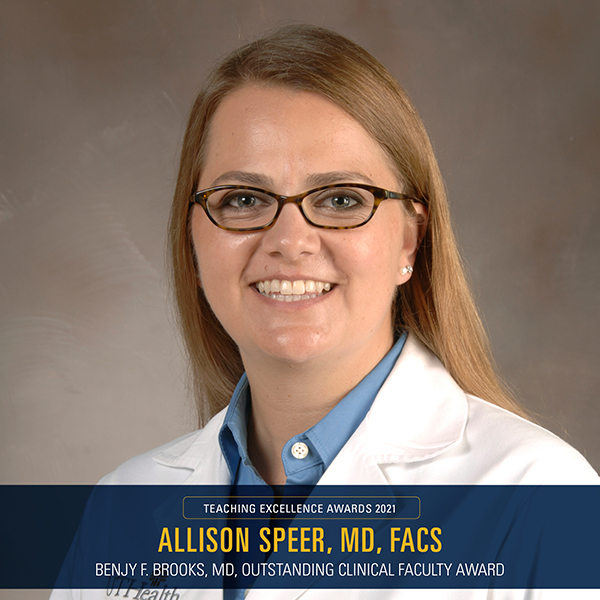 Dr. Allison Speer - Benjy F. Brooks, MD, Outstanding Clinical Faculty Award